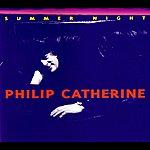 Philip Catherine Summer Night