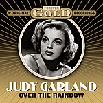 Judy Garland Forever Gold - Over The Rainbow