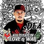 DEA All Is Fair In Love & War