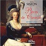 Jean-Patrice Brosse Simon Simon : Pièces De Clavecin, Op. 1