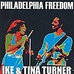 Ike & Tina Turner Philadelphia Freedom