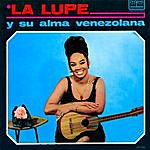 La Lupe La Lupe Y Su Alma Venezolana (Fania Originals Remastered)