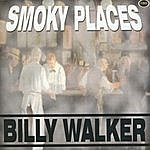 Billy Walker Smoky Places