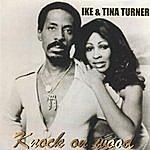Ike & Tina Turner Knock On Wood