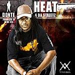 Donte Heat 4 Da Streetz - Single