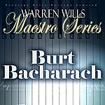 Warren Wills Maestro Series - Music Of Burt Bacharach