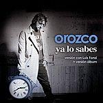 Antonio Orozco Ya Lo Sabes (Maxi Single)