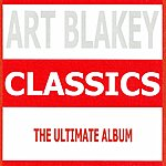 Art Blakey Classics - Art Blakey