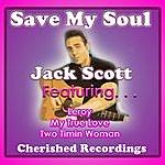 Jack Scott Save My Soul