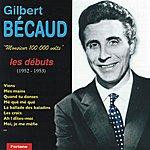 Gilbert Bécaud Monsieur 100 000 Volts : Les Débuts (1952-1953)