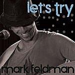 Mark Feldman Let's Try - Single