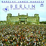 Barclay James Harvest A Concert For The People