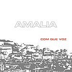 Amália Rodrigues Com Que Voz (Deluxe Version)