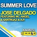 Jose Delgado Jose Delgado Feat. MC-Angel & Santruaz & A.P. - Summer Love