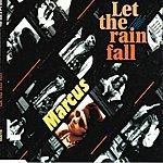 Marcus Let The Rain Fall