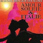 Piero Amour, Soleil & Italie, Vol. 2 (Des Slows, Rien Que Des Slows)