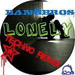 Bangbros Lonely (Techno Remix Akon) - Single