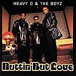 Heavy D. & The Boyz Nuttin' But Love