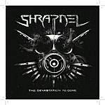 Shrapnel The Devastation To Come