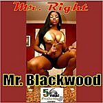 Mr. Right Mr Blackwood