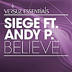 The Siege Believe (Featuring Andy P.)