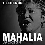 Mahalia Jackson Legends