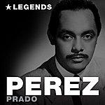 Pérez Prado Legends