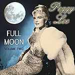 Peggy Lee Full Moon Vol 2