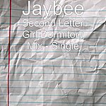 Jaybee Second Letter Girl Dormitory Mix - Single