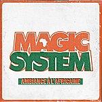 Magic System Ambiance À L' Africaine