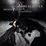 Apocalyptica Broken Pieces