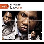 KRS-One Playlist: The Very Best Of Krs-One