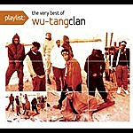 Wu-Tang Clan Playlist: The Very Best Of Wu-Tang Clan