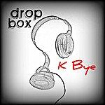 Dropbox K Bye - Single
