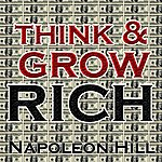 Napoleon Hill Think And Grow Rich!