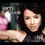 Jem Just A Ride/California Sun