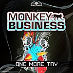 Monkey Business One More Try