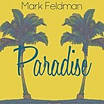 Mark Feldman Paradise - Single