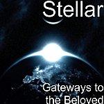 Stellar Gateways To The Beloved