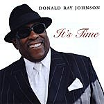 Donald Ray Johnson It's Time