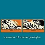 Massacre 12 Nuevas Patologías