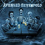 Avenged Sevenfold Welcome To The Family (Deluxe Single)