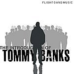 Tommy Banks The Introduction Of Tommy Banks