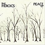 The Heroics Peace - Ep