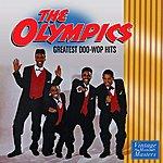 The Olympics Greatest Doo Wop Hits