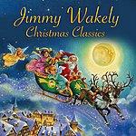 Jimmy Wakely Christmas Classics