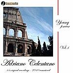 Adriano Celentano Young Forever : Adriano Celentano, Vol. 1