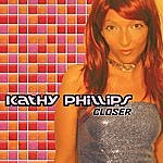 Kathy Phillips Closer