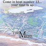 Mere Come In Boat Number 13...Your Time Is Up