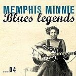 Memphis Minnie Blues Legends, Vol. 4